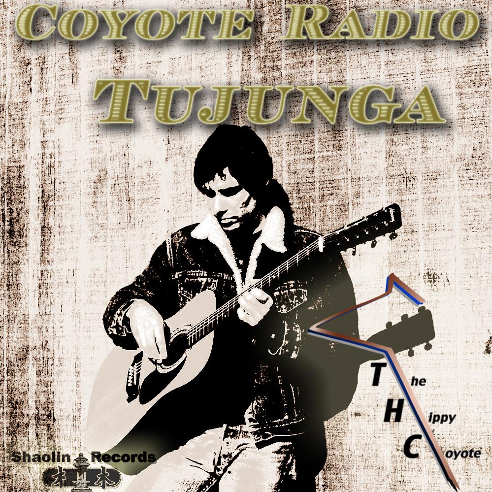 Coyote Radio Tujunga album cover